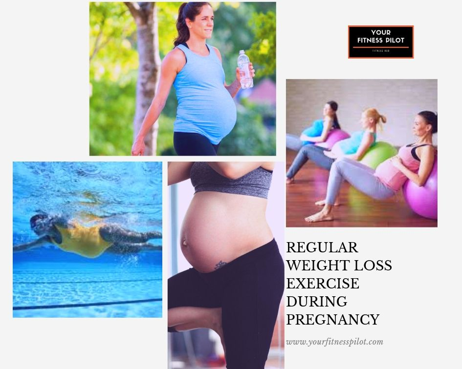 regular weight loss exercise during pregnancy